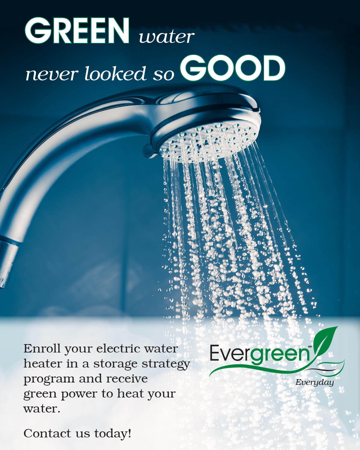 water coming out of shower head with text green water never looked so good